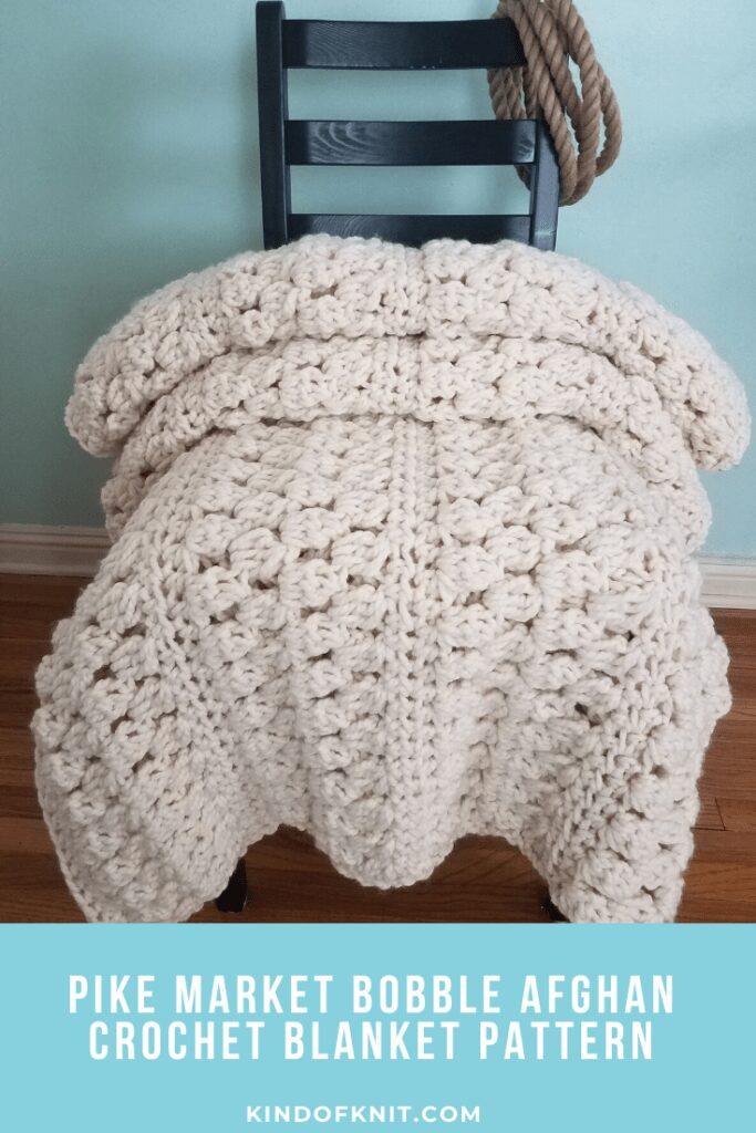 Pike Market Bobble Afghan Crochet Blanket Pattern - from Kind Of Knit