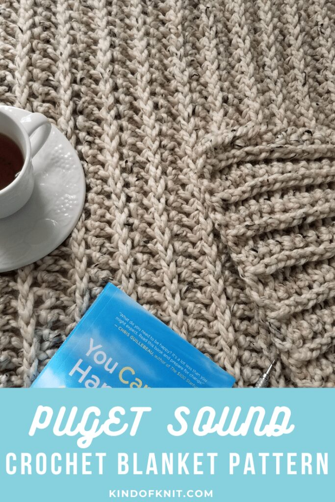 Puget Sound Chunky Crochet Blanket Pattern from KindOfKnit