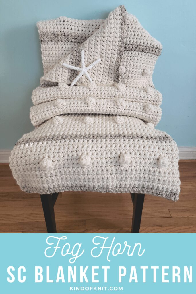 Fog Horn Single Crochet Blanket Pattern from Kind of Knit