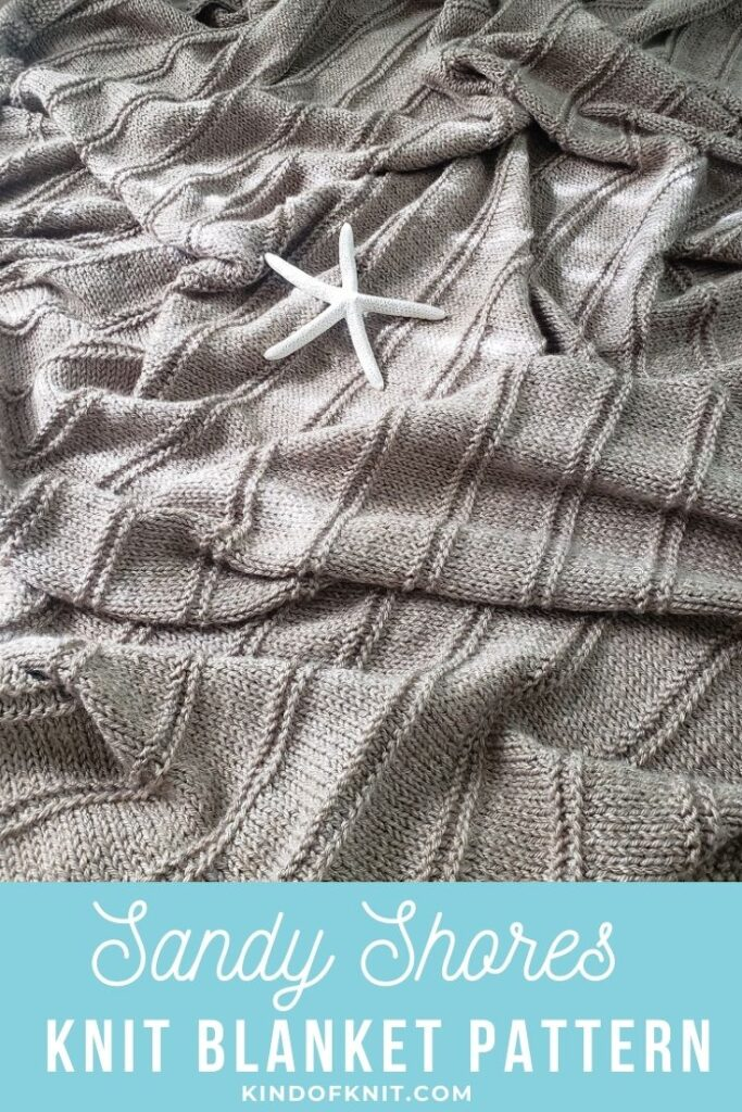 Sandy Shores Blanket Pattern - from Kind Of Knit