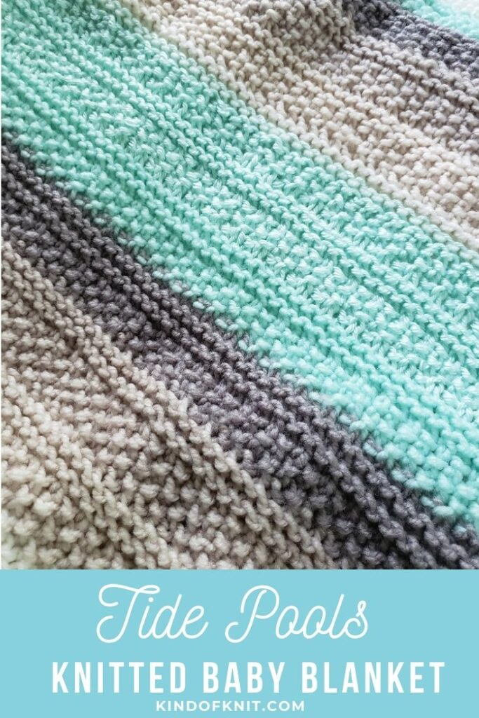 Tide Pools Knitted Baby Blankets - designed by Kind Of Knit